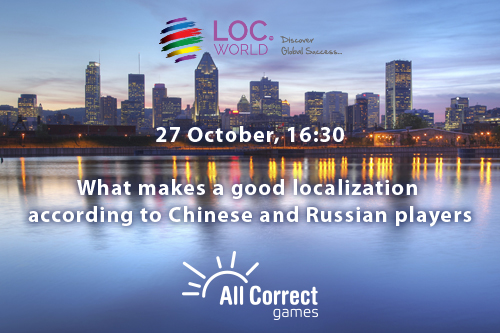 Report on the survey results of Russian and Chinese players at LocWorld